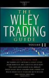 img - for The Wiley Trading Guide, Volume II book / textbook / text book