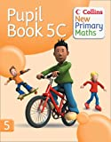 Collins New Primary Maths. 5c, Pupil Book