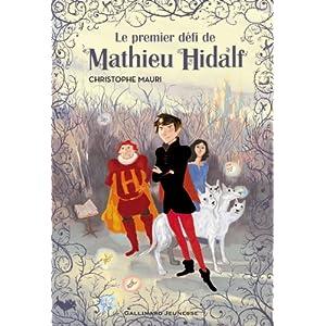 Le Premier Defi de Mathieu Hidalf T1