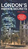 London's Hidden Secrets volume 2