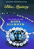 Blue Mystery: Story of the Hope Diamond Susanne Steinem Patch