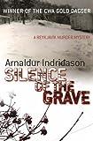 Arnaldur Indridason Silence of the Grave (Reykjavik Murder Mysteries 2)
