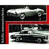 Mercedes-Benz 190SL 1955-1963: (Schiffer Automotive)