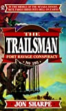 Fort Ravage Conspiracy (The Trailsman #195)