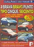 Fiat Brava, Bravo, Punto, Tipo, Cinque, Seicento Colour Workshop Manual (Lindsay Porter's Colour Manuals) Lindsay Porter
