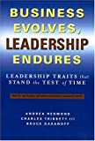 Business Evolves, Leadership Endures: Leadership Traits That Stand The Test of Time (The Russell Reynolds Associates Leadership Series)