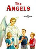 The Angels: God's Messengers and Our Helpers (0899422268) by Lovasik, Lawrence G.