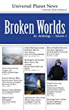 Broken Worlds: An