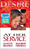 At Her Service (Silhouette Desire) (0373047487) by Broadrick, Annette