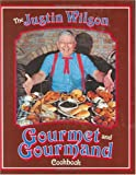 img - for The Justin Wilson Gourmet and Gourmand Cookbook book / textbook / text book
