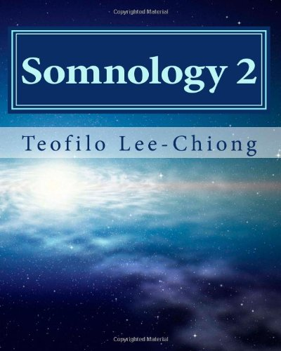 Somnology 2: Learn Sleep Medicine in One Weekend