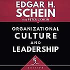 Organizational Culture and Leadership, Fifth Edition Hörbuch von Edgar H. Schein, Peter Schein Gesprochen von: Noah Michael Levine