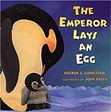 Brenda Z. Guiberson The Emperor Lays an Egg