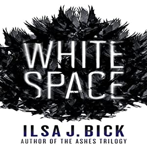 White Space: Dark Passages, Book 1 | [Ilsa J. Bick]