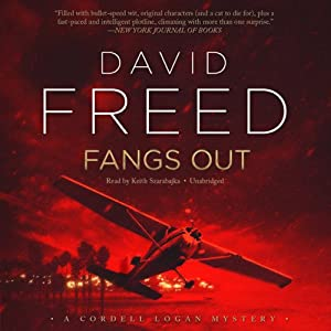 Fangs Out: A Cordell Logan Mystery, Book 2 | [David Freed]