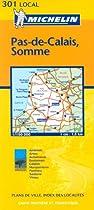 Pas-de-Calais/Somme (Michelin Local Maps)