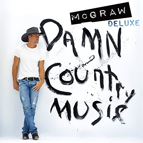Tim McGraw-Damn Country Music (Deluxe Edition)-WEB-2015-ESG Download