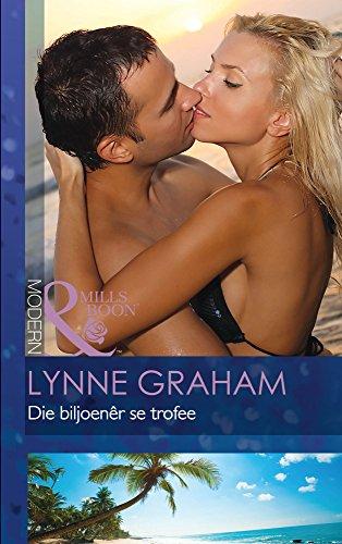 Lynne Graham - Die biljoenêr se trofee (Modern) (Afrikaans Edition)