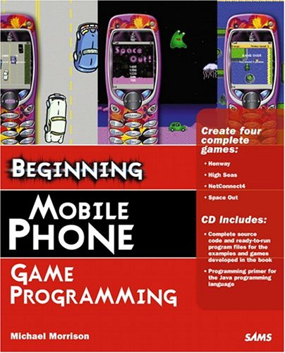 Beginning Mobile Phone Game Programming