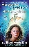 The Silver Moon Elm: A Jennifer Scales Novel (0441016014) by Mary Janice Davidson