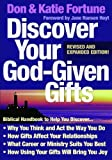 img - for Discover Your God-Given Gifts [Paperback] [2009] (Author) Don Fortune, Katie Fortune, Jane Hoyt book / textbook / text book
