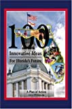 img - for 100 Innovative Ideas for Florida's Future book / textbook / text book