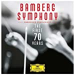 Bamberger Symphoniker: The First 70 Y...