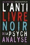 [L']anti Livre noir de la psychanalyse