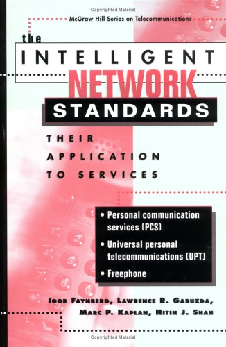 The Intelligent Network Standards: Their Application to...