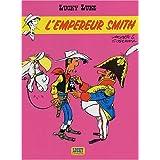Lucky Luke, tome 13 : L'empereur smithpar Morris