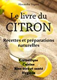 acheter livre occasion Le livre du citron - Recettes et prparations naturelles