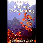 Journey of Awakening | Ram Dass
