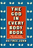 God in Every Body Book: Talks and Essays on God-Realization