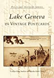img - for Lake Geneva in Vintage Postcards (WI) (Postcard History Series) book / textbook / text book