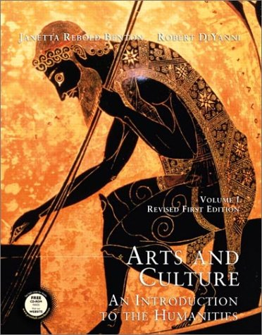 Arts and Culture: An Introduction to the Humanities (Volume I, Revised)