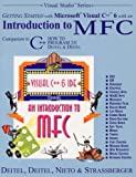 Getting Started with Microsoft Visual C++ 6 with an Introduction to MFC (2nd Edition) (0130132497) by Harvey M. Deitel