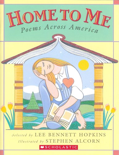 Home To Me: Poems Across America