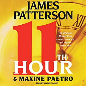 11th Hour: The Women's Murder Club | [James Patterson, Maxine Paetro]