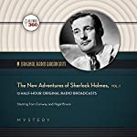 The New Adventures of Sherlock Holmes, Vol. 1: Classic Radio Collection |  Hollywood 360