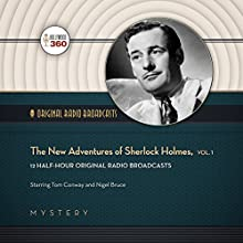 The New Adventures of Sherlock Holmes, Vol. 1: Classic Radio Collection  by Hollywood 360 Narrated by Tom Conway, Nigel Bruce
