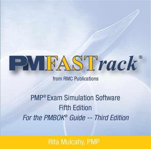 Pm Fastrack for the Pmp Exam: Exam Simulation Software Version 5.0