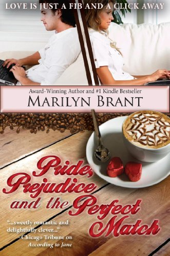 Pride, Prejudice and the Perfect Match by Marilyn Brant