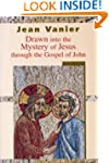 Drawn into the Mystery of Jesus Throu...