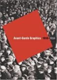 Avant-Garde Graphics 1918-1934: From the Merrill C. Berman Collection