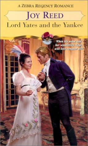 Lord Yates And The Yankee (Zebra Regency Romance), Joy Reed