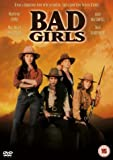 Bad Girls [1993] [DVD]