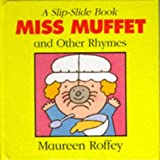 Little Miss Muffet and Other Rhymes (Slip-slide Nursery Rhymes)
