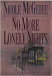 No More Lonely Nights: A Novel