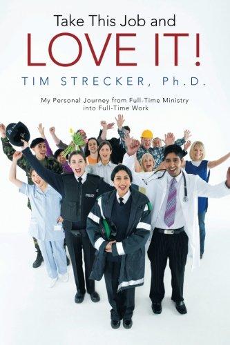 接受这份工作,喜欢它!: 我从到全职工作的全职事奉的个人旅程