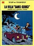 """Tif et Tondu, tome 1 : La Villa """"sans..."""